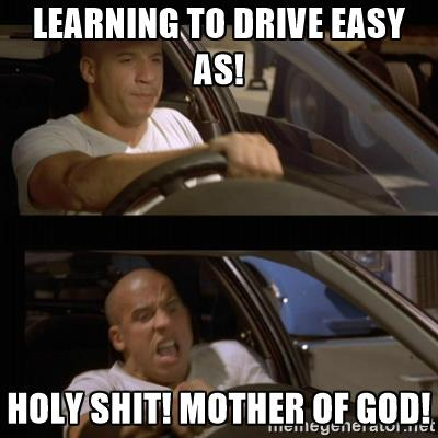 vin-diesel-car-learning-to-drive-easy-as-holy-shit-mother-of-god.jpg